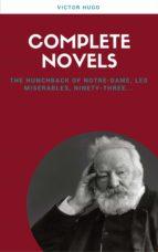 Victor Hugo: Complete Novels (Lecture Club Classics)
