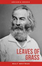 THE COMPLETE WALT WHITMAN: DRUM-TAPS, LEAVES OF GRASS, PATRIOTIC POEMS, COMPLETE PROSE WORKS, THE WOUND DRESSER, LETTERS