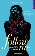 Follow me - tome 2 Nouvelle chance -Extrait offert- (ebook)