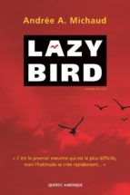 Lazy Bird (ebook)