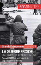 La guerre froide, un combat long de 45 ans (ebook)