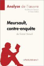 Meursault, contre-enquête de Kamel Daoud (Analyse de l'œuvre) (ebook)