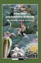 Alles über psychoaktive Kakteen (ebook)