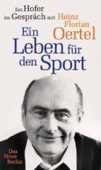Heinz Florian Oertel. Ein Leben für den Sport (ebook)