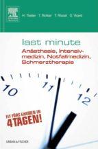 Last Minute Anästhesie, Intensivmedizin, Notfallmedizin, Schmerztherapie (ebook)