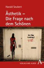 Ästhetik - Die Frage nach dem Schönen (ebook)