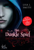 Das dunkle Spiel - Die Entscheidung (ebook)