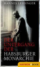 Der Untergang der Habsburgermonarchie (ebook)