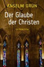 Der Glaube der Christen (ebook)