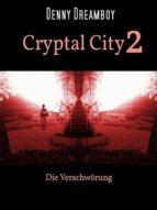 CRYPTAL CITY 2