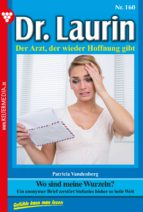 Dr. Laurin 160 - Arztroman (ebook)