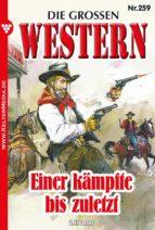 Die großen Western 259 – Western (ebook)