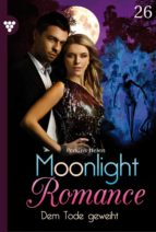 MOONLIGHT ROMANCE 26 ? MYSTIKROMAN