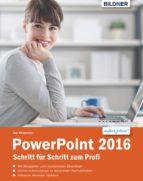 PowerPoint 2016 Schritt für Schritt zum Profi (ebook)