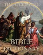 The Ultimate Bible Dictionary (ebook)