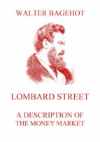 Lombard Street - A Description of the Money Market (ebook)