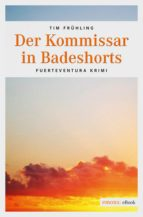 Der Kommissar in Badeshorts (ebook)