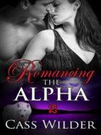 ROMANCING THE ALPHA 2