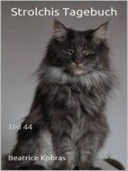 STROLCHIS TAGEBUCH (TEIL 44)