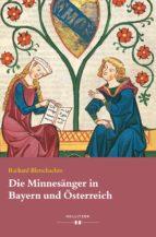 Die Minnesänger in Bayern und Österreich (ebook)
