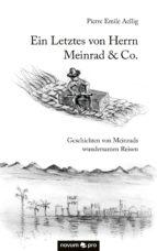 Ein Letztes von Herrn Meinrad & Co. (ebook)