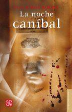 La noche caníbal (ebook)