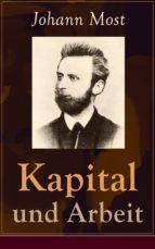 Kapital und Arbeit - Vollständige Ausgabe (ebook)