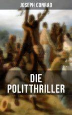 Die Politthriller von Joseph Conrad (ebook)