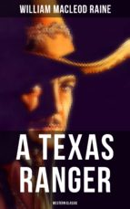 A Texas Ranger (Western Classic) (ebook)