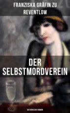 Der Selbstmordverein (Historischer Roman) (ebook)
