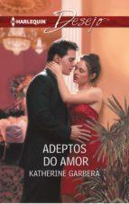 Adeptos do amor (ebook)