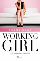 Working Girl. Una semana para enamorarte 	 (ebook)