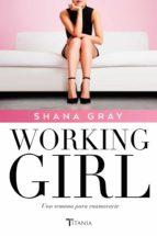 Working Girl. Una semana para enamorarte  (ebook)