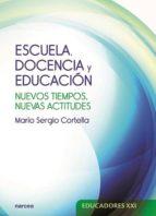 Escuela, docencia y educación (ebook)