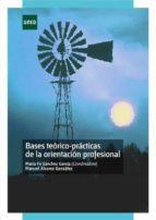Bases teórico-prácticas de la orientación profesional (ebook)