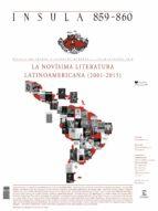 La novísima literatura latinoamericana (2001-2015) (Ínsula n° 859-860 julio-ago) (ebook)