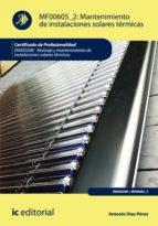 Mantenimiento de instalaciones solares térmicas. ENAE0208 (ebook)