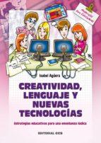 Creatividad, lenguaje y nuevas tecnologías (ebook)