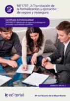 Tramitación de la formalización y ejecución de seguro y reaseguro. ADGN0210