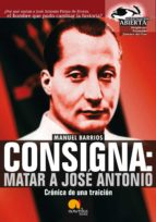 Consigna: Matar a Jose Antonio (ebook)