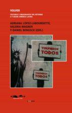 Volver. Culturas e imaginarios del retorno a y desde América Latina (ebook)