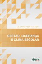 GESTÃO, LIDERANÇA E CLIMA ESCOLAR