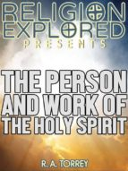 The Person and Work of The Holy Spirit (ebook)