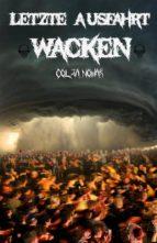 Letzte Ausfahrt Wacken (ebook)