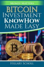 Bitcoin Investment  KnowHow  Made Easy (ebook)