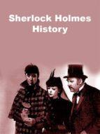 Sherlock Holmes History (ebook)