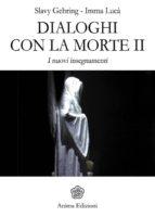 Dialoghi con la morte II (ebook)