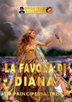 La favola di Diana - La principessa triste (ebook)