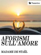 Aforismi sull'amore (ebook)