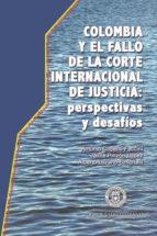 Colombia y el Fallo de la Corte Internacional de Justicia (ebook)